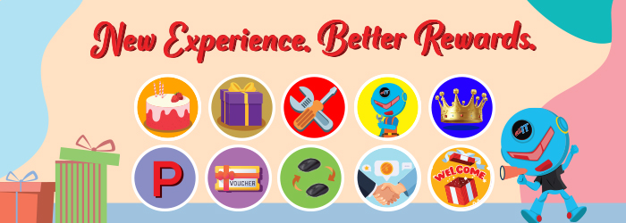 New Experience. Better Rewards