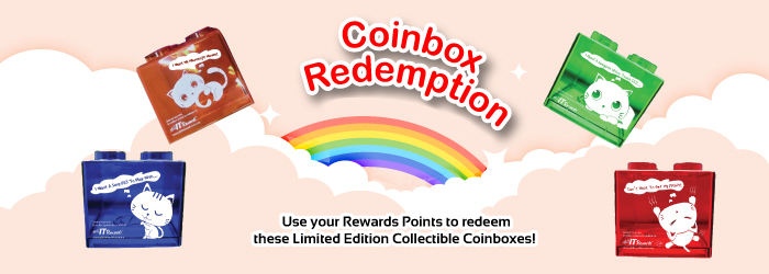 Redeem these Limited Edition Collectible Coinbox now!